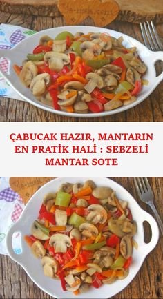 Quickly Ready, The Most Practical Mushroom: Sauteed Mushroom with Vegetables Lifestyles, lifestyles and standard of living The interdependencies and networks … Sauteed Vegetables, Sauteed Mushrooms, Turkish Recipes, Ethnic Recipes, The Settlers, Curry, Pasta, Food And Drink, Appetizers