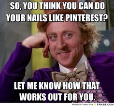 Willy Wonka knows best, but he doesn't know Jamberry! Simple, stylish and trendy these styles have something for everyone AND you don't have to have went to cosmetology school AND spent 8 hours doing your nails.