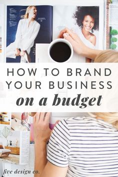 How To Brand Your Business on a Budget | Branding Tips | Don't have the funds for a professional designer to brand you online business? Click to learn about the five key branded elements we suggest developing for your business, all of which can be created (surprisingly quickly and easily) in Canva. | How To Create a Logo for Free | Entrepreneur Tips | Business Resources | Five Design Co. #branding #business #onlinebusiness #canva #entrepreneur #logo Email Marketing Strategy, Business Marketing, Social Media Marketing, Online Business, Branding Your Business, Business Goals, Logos Color, Custom Web Design, Workplace Wellness