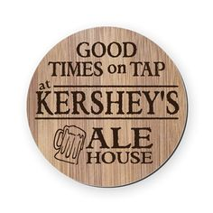 Personalized Round Coaster for the homebrewer or home bar!
