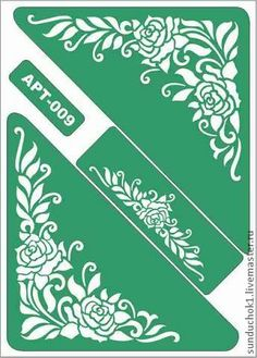 трафарет 009 - зелёный,трафарет,трафареты,Декупаж,материалы для творчества Stencils, Stencil Painting, Fabric Painting, Decoupage Tutorial, Vinyl Paper, Stencil Patterns, Pen Art, Border Design, Cool Posters