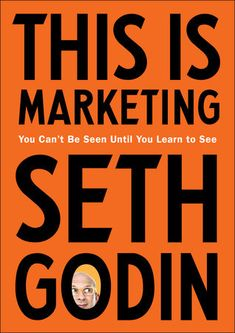 Seth Godin, 1 Wall Street, Wall Street Journal, Got Books, Books To Read, Philip Kotler, Bobby Pins, Leadership, Malcolm Gladwell