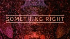 """NEW MUSIC: KWABS – """"SOMETHING RIGHT"""""""