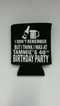 Custom Koozies, 40th Birthday, Personalized, Birthday Party, Party Favors, Beer Koozies Vinyl Graphic Koozies by CountrySweethearts on Etsy