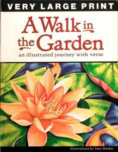 A Walk in the Garden http://www.alzstore.com/alzheimers-dementia-books-s/2064.htm