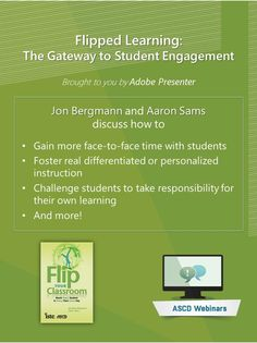 This free webinar is led by flipped learning pioneers Bergmann and Sams.