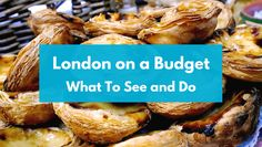 London on a Budget: What To See and Do || Fantastic list. Definitely using it next year!