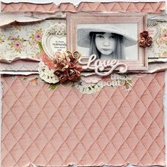 Kaisercraft Cottage Rose - Love The Pout, Belinda Spencer Kids Scrapbook, Scrapbooking Layouts, Scrapbook Pages, Baby Girl Cards, Specialty Paper, General Crafts, Rose Cottage, Kids Cards, Greeting Cards Handmade