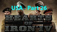 Hearts of Iron IV - USA - Part 26 - FREEDOM!