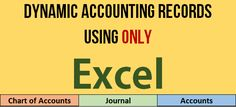Making dynamic Chart of Accounts, Journal + Ledgers in Excel – How To http://pakaccountants.com/dynamic-chart-of-accounts-journal-ledgers-excel/ - [ Includes fully worked file ] One request that I receive repeatedly is to use Excel for bookkeeping and accounting records. In this tutorial we learnt some amazing tricks in the process that enables automating the process yet keeping it dynamic and hassle free. To learn visit the link