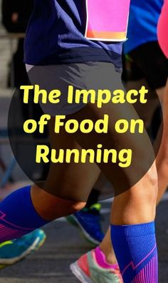 impact of food on running - what you eat can affect how well your workout and your races go!The impact of food on running - what you eat can affect how well your workout and your races go! Running Food, Keep Running, Running Tips, Trail Running, Running Club, Road Running, Running Man, Running Workouts, Running Training
