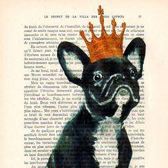 Digital Print Mixed Media Illustration Print Art Poster Acrylic Painting Holiday Decor Drawing Illustration Gift:The French bulldog king. $10.00, via Etsy.