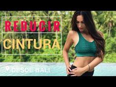 Reducir Cintura con 5 Ejercicios | Curvas y Vientre Plano Desde Bali - YouTube