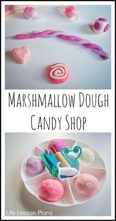 Marshmallow Dough Candy Shop - Life Lesson Plans