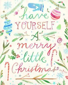 Merry Little Christmas Holiday Print - Katie Daisy : Painter and Wildflower Christmas Images Hd, Christmas Wall Art, Christmas Pictures, Christmas Wallpaper, Xmas Pics, Christmas Journal, Christmas Canvas, Merry Little Christmas, All Things Christmas