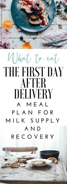 The first day after delivery is such a beautiful day. Here is a meal plan to promote recovery and milk supply with recipes!
