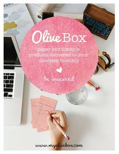 Olive Box - paper goods subscription box. Probably more of a temptation than I need, but super cool idea!