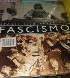 STORIA ILLUSTRATA DEL FASCISMO di Francesca Tacchi - Giunti (2000) - ill. - pp. 192 - ottimo stato. EURO 10,00 libreriadeipicentini@gmail.com