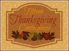 15 Thanksgiving Centerpieces