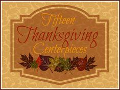 15 Thanksgiving Centerpieces 15 thanksgiv, thanksgiv centerpiec, thanksgiv recip, centerpiec xmaspres, centerpiec idea, thanksgiving centerpieces, amaz thanksgiv, holiday idea, fall idea