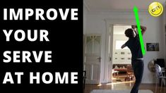 Tennis Tip: How To Improve Your Serve At Home