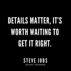 Details matter, it's worth waiting to get it right. Chance Quotes, Job Quotes, Money Quotes, Faith Quotes, Wisdom Quotes, Quotes Motivation, Change Is Good Quotes, Good Life Quotes, Inspiring Quotes About Life