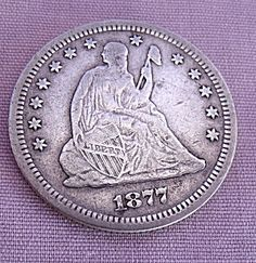 1877-S SEATED LIBERTY QUARTER VF DETAILS Half Dollar, Silver Coins, Liberty, Personalized Items, Antiques, World, Silver Quarters, Antiquities, Political Freedom