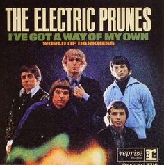 "I've Got A Way Of My Own/ World Of Darkness - The Electric Prunes, 7"" (Pre-Owned) (RECORD STORE DAY)"