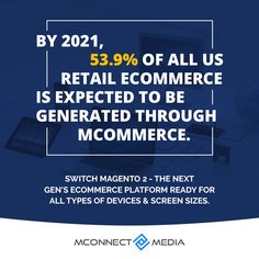 """By 2021, 53.9% of all #USA🗽 retail #eCommerce is expected to be generated through #mCommerce.📱 By Switching to Magento 2 """"The Next Gen's eCommerce Platform""""🛒 is ready for all types of devices & screen sizes.🚀 Make a move: End Of Life, Screen Size, Ecommerce Platforms, Retail, Usa, Shops, Retail Merchandising, America"""