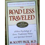 The Road Less Traveled, Timeless Edition: A New Psychology of Love, Traditional Values and Spiritual Growth (Paperback)By M. Scott Peck