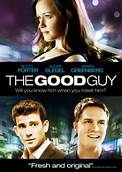The Good Guy (2010). Starring:  Alexis Bledel, Scott Porter, Anna Chlumsky, Bryan Greenberg, Aaron Yoo and Andrew McCarthy