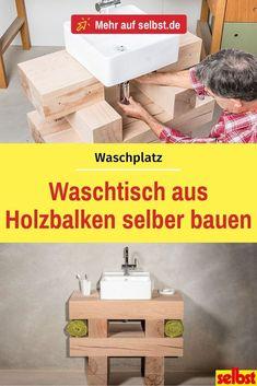 Diesen besonderen Waschtisch aus Holzbalken kannst Du mit unserer  praktischen Anleitung selber bauen! #Waschtisch #Waschplatz #Badezimmer  #Badezimmermöbel #Holzmöbel #Badezimmergestaltung #Badmöbel #Holzbalken  #Holzbalkenmöbel