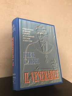 """""""Il venerabile"""" Pier Carpi, prima e unica edizione Gribaudo e Zarotti, 1993"""