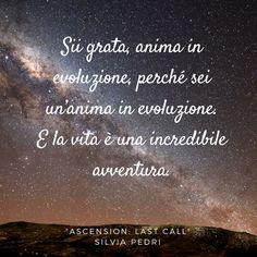 Scopri il mio ebook Ascension: Last Call, guida essenziale per un passaggio evolutivo essenziale.  Lo trovi a soli 1,99€ sul mio shop. #writer #scrittrice #evoluzione #nuovaumanità #quote #citazioni #libro #book