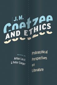 """""""Scholarly readers with an interest in Coetzee's novels or philosophy's relationship to literature will find this work highly rewarding."""" — Library Journal"""