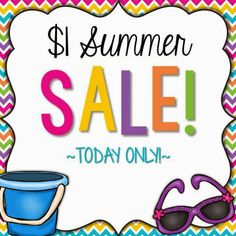 Summer Sale!!!  What Can You Get For a Buck?