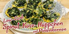 (Low Carb Kompendium) – Low-Carb Rezepte für leckeres Finger Food kann es doch nicht genug geben, oder? :)    Unsere kleinen Low-Carb Spinat-Käse-Häppchen mit Pinienkernen sind aus wenigen Zutaten blitzschnell gemacht. Die kleinen Dinger sind schön saftig,