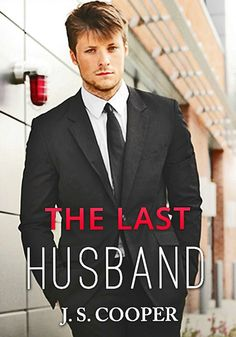 The Last Husband (Forever Love, #2) by J. S. Cooper (Book) - model Taylor Napier.