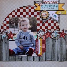 You are my curious little one Baby Scrapbooking Idea