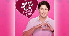 The Justin Trudeau Valentine's Day Card You Gotta See To Believe #montreal #thingstodo