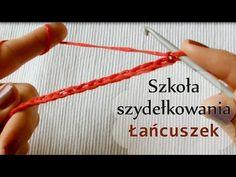 Jak zrobić łańcuszek szydełkiem? - YouTube