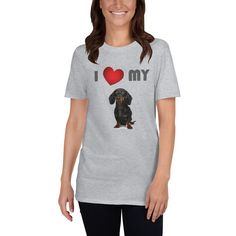 A new tshirt for Dachshund mom and lover from our new collection, I Love My Dog. Dog Mom Shirt, Dog Wear, Dog Design, Hoodies, Sweatshirts, I Love Dogs, Dachshund, T Shirts For Women, My Love