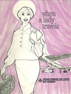When a lady travels... (Air Canada) 1950s
