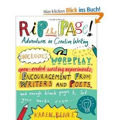 Rip the Page!: Adventures in Creative Writing: Amazon.de: Karen Benke: Englische Bücher
