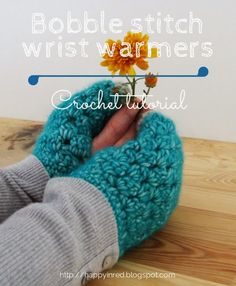 Bobble stitch wrist warmers - Crochet tutorial