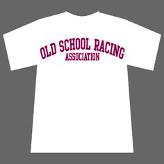classic Old School Racing Ass. College style T-Shirt in white / bordeaux.  $19.90 via http://www.oldschoolracing.org/epages/61473716.sf/en_US/?ObjectPath=/Shops/61473716/Products/2011-01/SubProducts/2011-01-0002