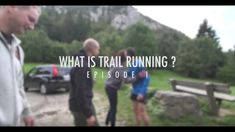 How To Run [Episode 1] What Is Trail Running?