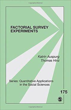 Factorial survey experiments / Katrin Auspurg, Thomas Hinz