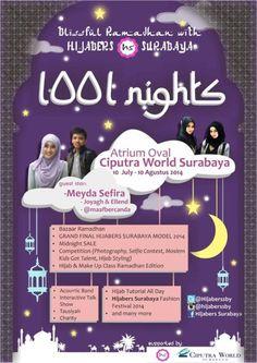 "Blissful Ramadhan with Hijabers Surabaya ""1001 Nights"" 10 Juli – 10 Agustus 2014 At Atrium Oval Ciputra World – Surabaya  Guest Star : - Myeda Sefira - Joyagh & Ellend - @maafbercanda  http://eventsurabaya.net/blissful-ramadhan-with-hijabers-surabaya-1001-nights/"