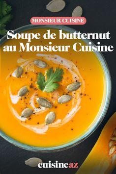Cette soupe de courge butternut est devenue, au cours des dernières années, un incontournable de l'automne. Réalisée facilement au Monsieur Cuisine, elle plaît aux petits comme aux grands. #soupe #courge #recette #cuisine #butternut #courgebutternut #potage #robotculinaire #MonsieurCuisine